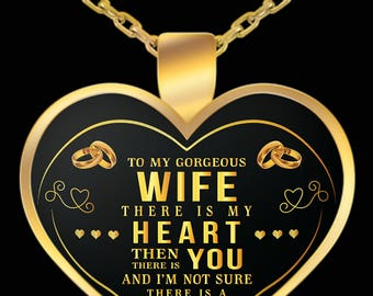 Wife Pendant Necklace-To My Gorgeous Wife -  I Love My Wife- Gift- Best Wife