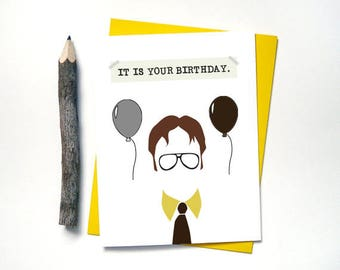 The Office - It Is Your Birthday Card - Dwight Schrute Birthday Card - Humor Greeting Cards for Friends Family - Teachers - Co Workers - G24