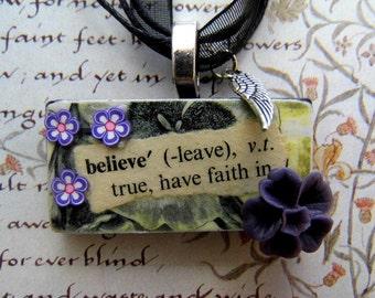 Believe necklace OOAK
