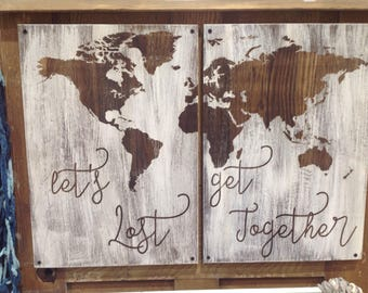 Two piece, laser engraved map. Custom saying.