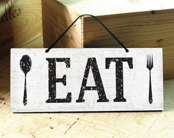 Eat Sign. Kitchen Sign. Rustic Kitchen Decor. Rustic Signs. Farmhouse Kitchen. Housewarming Gift. Farmhouse Decor. Ready to Ship
