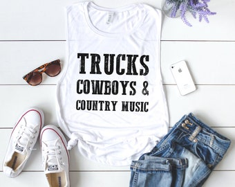 Trucks Cowboys & Country Music Muscle Tank Top - Country Tank Top - Country Music Tank Top - Country Music Shirt - Southern Shirt