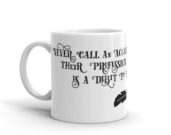 Never Call An Accountant A Credit... Mug