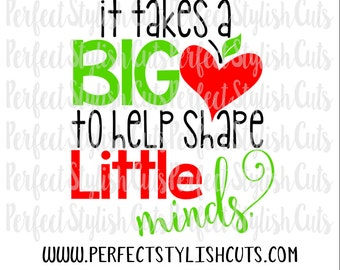 It Takes A Big Heart SVG, DXF, EPS, png Files for Cutting Machines Cameo or Cricut - Teacher Appreciation Svg, Teacher Svg, Apple Svg