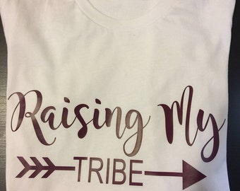Raising my tribe Shirt