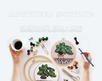 Out of Retirement! Advanced Hand-Embroidery Pattern By Sarah K. Benning: Elephant Ear + Rug - Digital Download