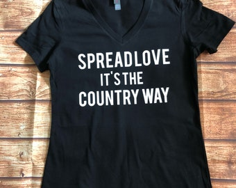 Spread Love it's the Country Way