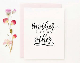 Mother's Day Card, Mother Like No Other Card, Hand Lettered Card, Calligraphy Card, Mom Birthday Card, Step Mom Card / A2 / Blank Inside