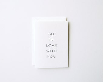 So In Love With You - Letterpress Greeting Card