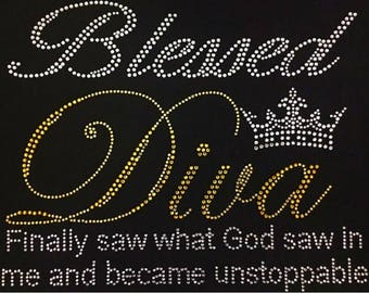 "Religious, God, Jesus, Blessed, Christian, Unstoppable, Bible, Bling, Diva, Rhinestone ""Blessed Diva"" T-Shirt"