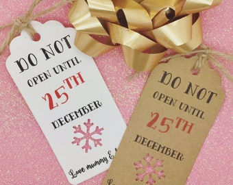 Personalised Christmas Gift Tags - Do Not Open Till 25th December, Xmas Party Present, Tree Tie Wrap
