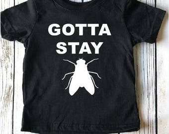 Gotta Stay Fly, Toddler shirt, boy shirt, trendy toddler, Baby gift, Baby outfit