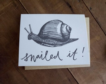 Snailed It Letterpress Snail card - ironic congratulations blank greeting card - black and white, illustration handmade insect scientific