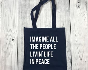 Tote Bag - Imagine All the People Living Life in Peace - Recycled Bag - Grocery Bag - Shopping Bag - Gift for Her