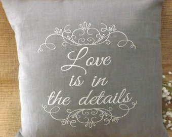 """Decorative Pillow, """"Love is in the details"""" embroidery pillow, custom, personalized, housewares"""