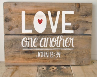 Love one another- Reclaimed Wood Wall Sign- Hand painted wall art