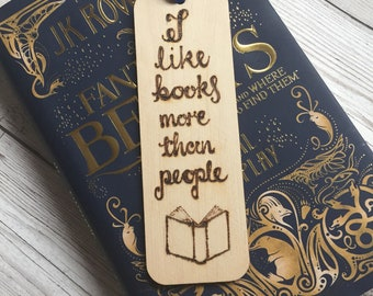 Wooden Bookmark, Pyrography, Woodburned, Handburned, Quote, I like books more than people, Book lovers Gift, Readers Gift, Introvert gift