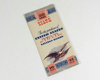WWII 10 Cent Stamp Album - 1942 - War Savings Bonds Stamps - War Bond Album  - War Savings Stamps