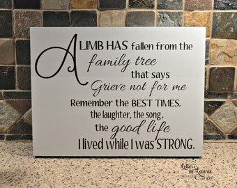 In Loving Memory Gift, A limb has fallen from the family tree, Memorial Sign, Sympathy Gift, In loving Memory Sign, Bereavement Gift,