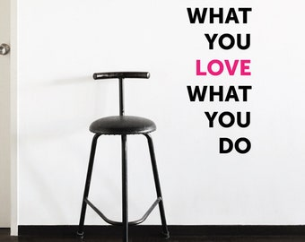 Do What You Love Removable Wall Sticker