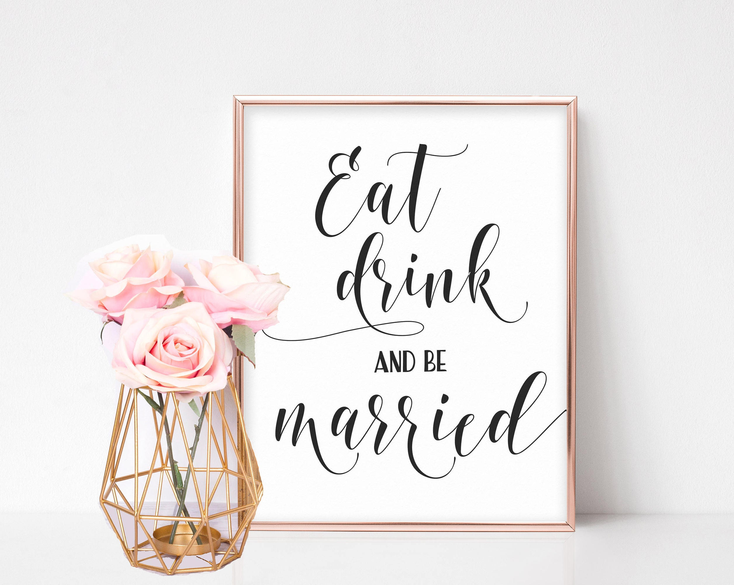 Eat Drink and Be Married Sign Printable Wedding Sign
