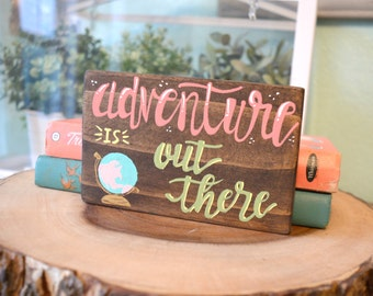 Adventure Is Out There Wood Sign, Mini Wood Sign, Hand Painted Wood Sign, Gallery Wall Sign, Globe Wood Sign, Travel Art, Nursery Decor