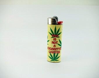 "Marijuana ""This is not a Cigarette Lighter"" Custom Lighter - Cannabis, Weed"
