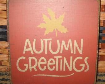 Primitive Country Autumn Greetings ~Happy Fall Y'all~Fall is Best of All mini sign