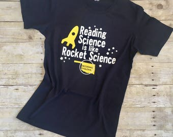 Reading Science is like Rocket Science tee