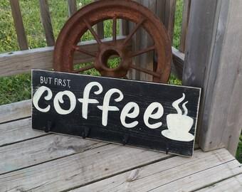 Coffee Sign - Coffee Bar Decor - Coffee Mug Holder - Distressed Kitchen Decor - Coffee Wall Art - But First Coffee Sign With Hooks