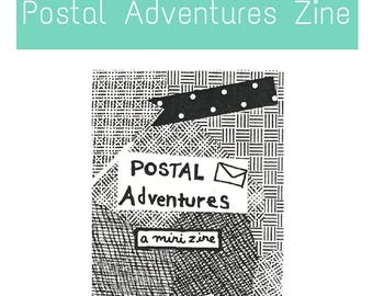 Postal Adventures PenPal & Creativity Zine: Stories, Tips, and Illustrations about Letter Writing, Mail, and Postal projects for Pen Pals