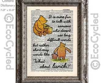 Winnie the Pooh Quote 63 I Like Short Easy Words Like What About Lunch on Vintage Upcycled Dictionary Art Print Book Art Print Classic