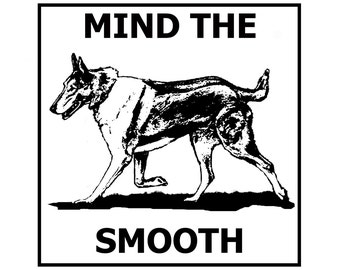 Mind the Smooth (Collie) tile door/gate sign