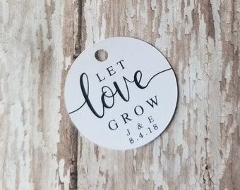 Let Love Grow, Succulent tags, Plant Tags, Custom Round Tag, Wedding Tags, Wedding favors, Seed Packet Tag, Bridal Shower, 1.5 Round  (309)