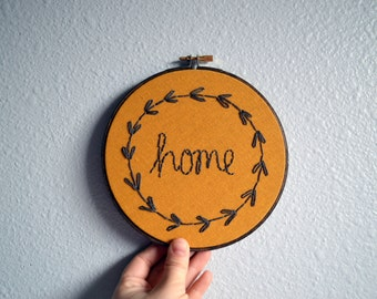 Home Wreath, Embroidery Hoop Art, Wall Hanging, Greenery and Vines,  Handmade Hand Embroidered, Housewarming, Mustard Decor,