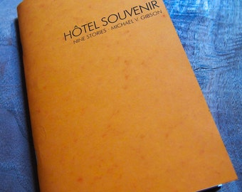 Hôtel Souvenir by Michael V. Gibson fiction chapbook zine postcards