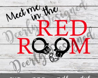 50 shades of Grey .svg digital file Meet me in the Red Room