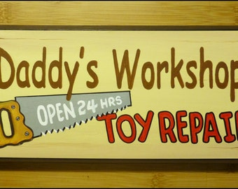 DADDY'S WORKSHOP SIGN