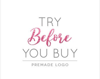 Try before you buy premade logo design, logo preview, logo sample, proof image, business name example, logo Design, business Logo