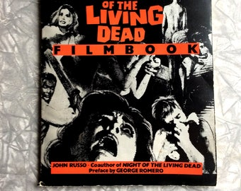 The Complete Night Of The Living Dead Filmbook 1985 Horror Classic Zombie B Movie Book by John Russo Softcover Harmony Books