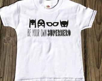 Be your own Superhero tee