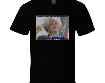Dr. Welsing's Theory T Shirt