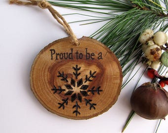 Christmas Ornament / Proud To Be A Snowflake Ornament / Political Humor / Reclaimed Wood Christmas Tree Ornament / Snowflake / Anti Trump