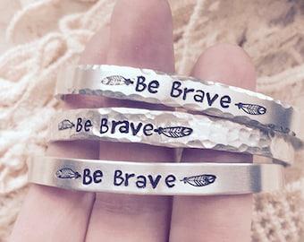 Handstamped Bracelet, Birthday Gifts Under 10, Be Brave, Feather Bracelet, Adventurer, Mantra Jewelry, Boho Bracelet, Inspirational