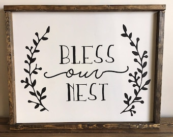 Bless Our Nest Farmhouse Sign