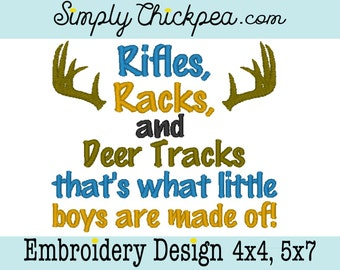 Embroidery Design - Rifles Racks and Deer Tracks That's What Little Boys are Made Of - Instant Download - Hunting - For 4x4 and 5x7 Hoops