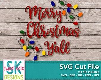 Merry Christmas Yall SVG dxf EPS png JPG htv Heat Transfer Vinyl Cricut Explore Silhouette Cameo Christmas Lights svg Sweet Kate Designs