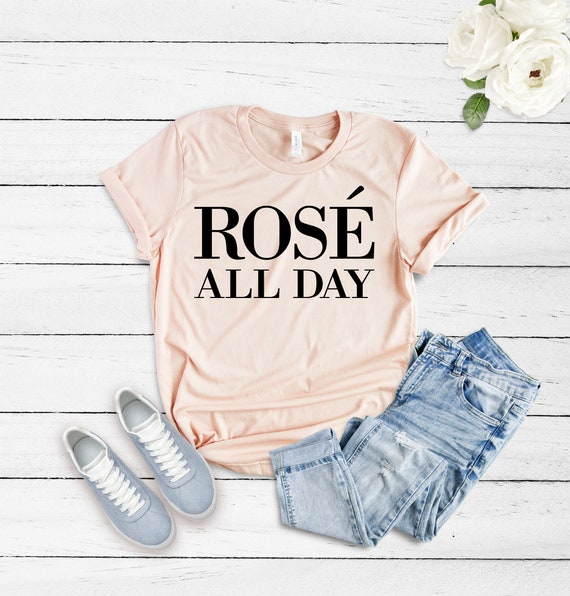 Rosé All Day Shirt Funny T-Shirt Bachelorette Brunch Shirt