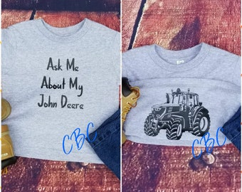 Ask Me About My John Deere 4.0, Kids Farm Shirt, John Deere, Tractor shirt, John Deere Tractor, Farm life, Country Life