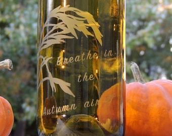 Wheat Decor, Wine Bottle Vase, Etched Wine Bottle, Autumn Decor, Breathe, Chartreuse